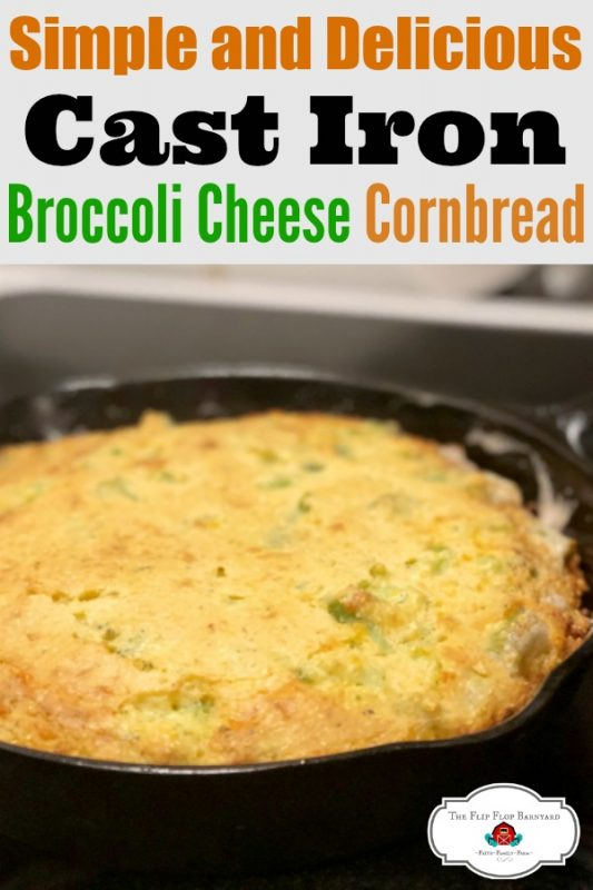 "a photo of a pan of cornbread with the words ""Simple and Delicious Cast Iron Broccoli Cheese Cornbread"""
