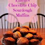 Emmas Chocolate Chip Sourdough Muffins