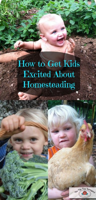 Getting kids excited about homesteading
