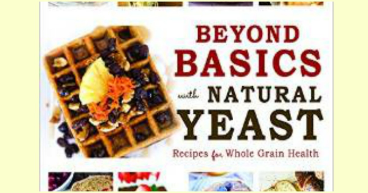 Beyond Basics with Natural Yeast-Book Review