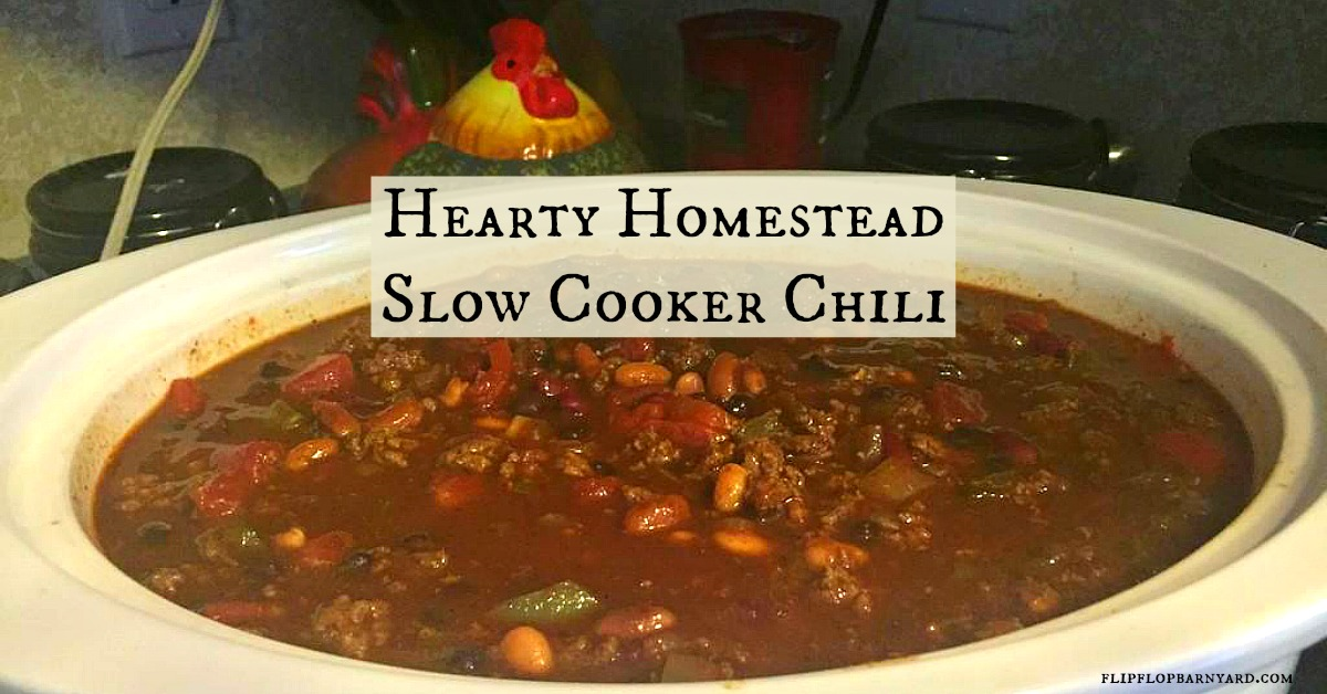 Hearty Homestead Slow Cooker Chili