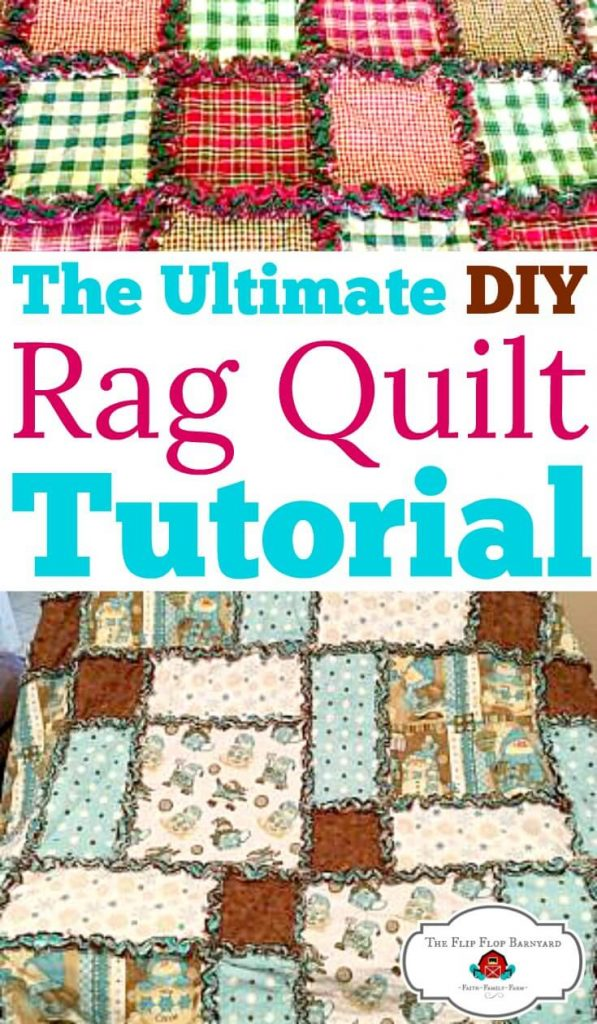 "A photo collage showing a rag quilt with plaid squares on top and a winter themed rag quilt on the bottom separate by the words ""The Ultimate DIY Rag Quilt Tutorial"""