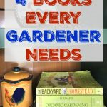 4 Best Books on Organic Gardening out there. These are the top books that every gardener needs in their garden library.