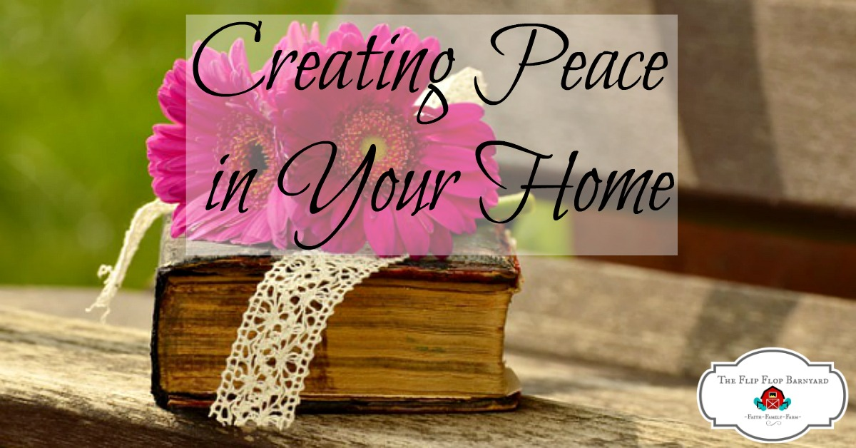 How We Create Peace in Our Home