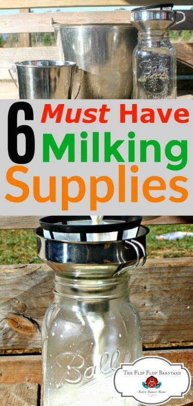 """A photo collage of milk pails and jars with fresh milk in them. The words"""" 6 must have milking supplies"""" are across the middle"""