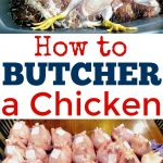 "Photo collage of processed chickens in and ice bath and packaged chickens on a table with the words ""how to butcher a chicken""."