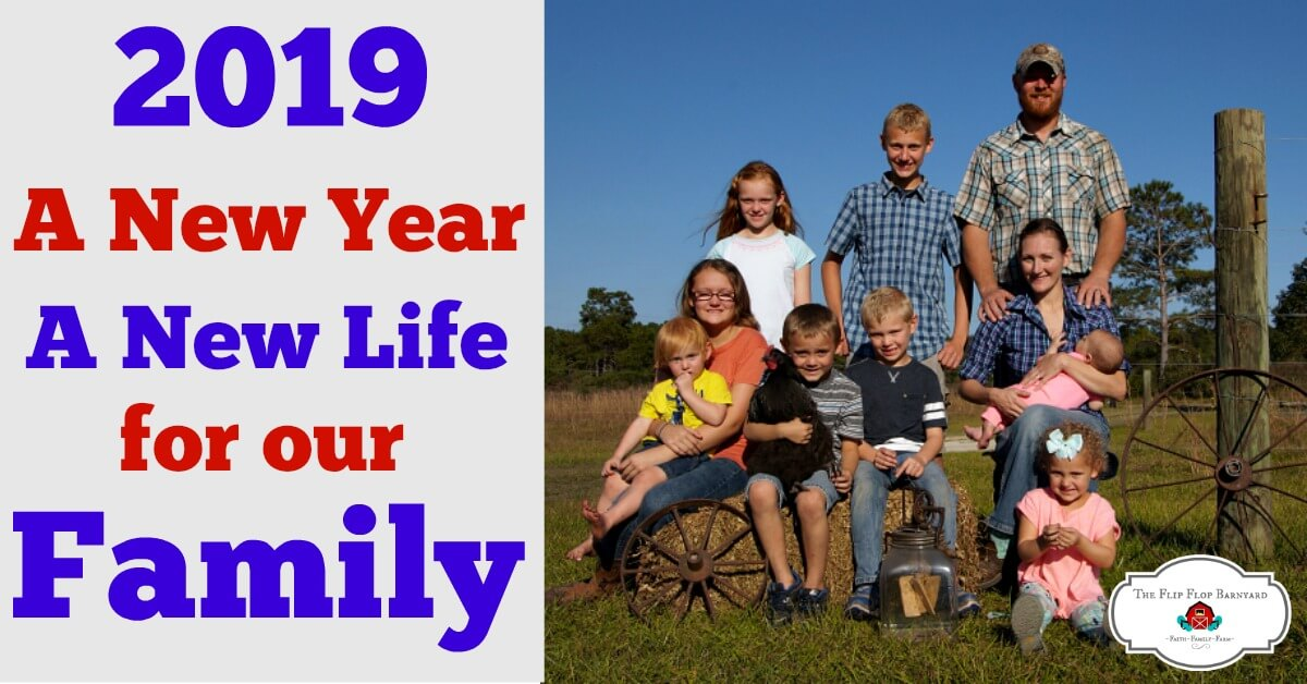 A New Year- A New Life For Our Family